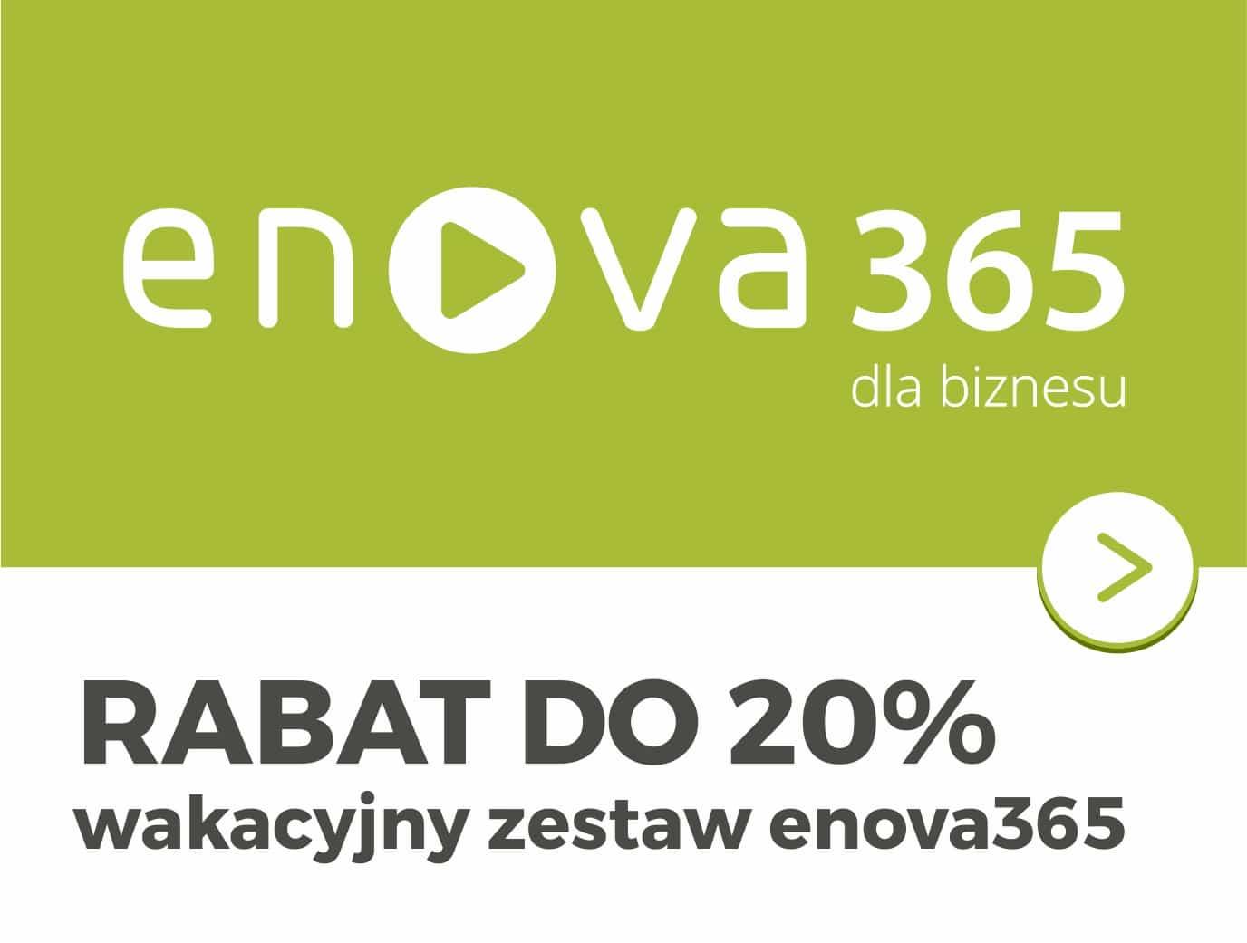 Wakacyjny zestaw enova365 do 20% rabatu